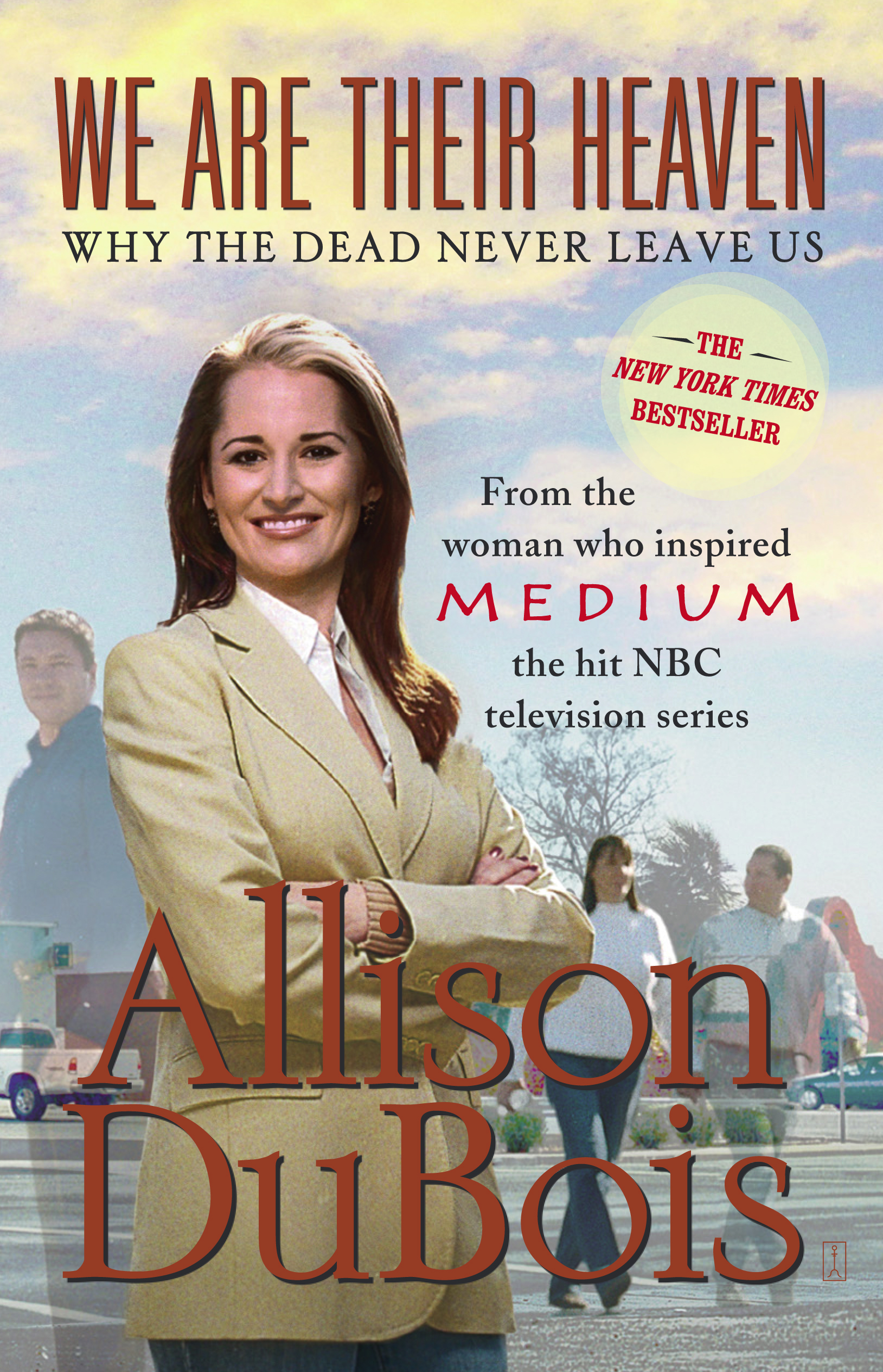 Allison Dubois Libros We Are Their Heaven Book By Allison Dubois Official Publisher