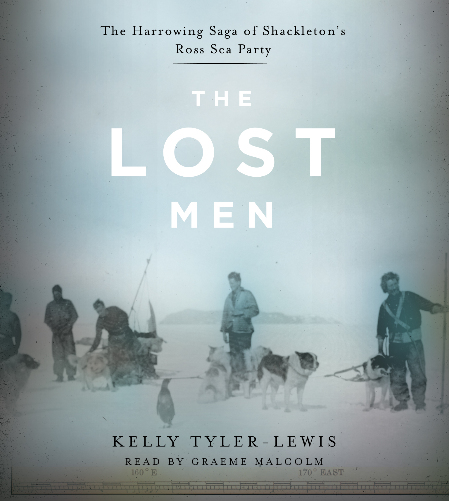 Ernest Shackleton Libro The Lost Men Audiobook By Kelly Tyler-lewis, Graeme