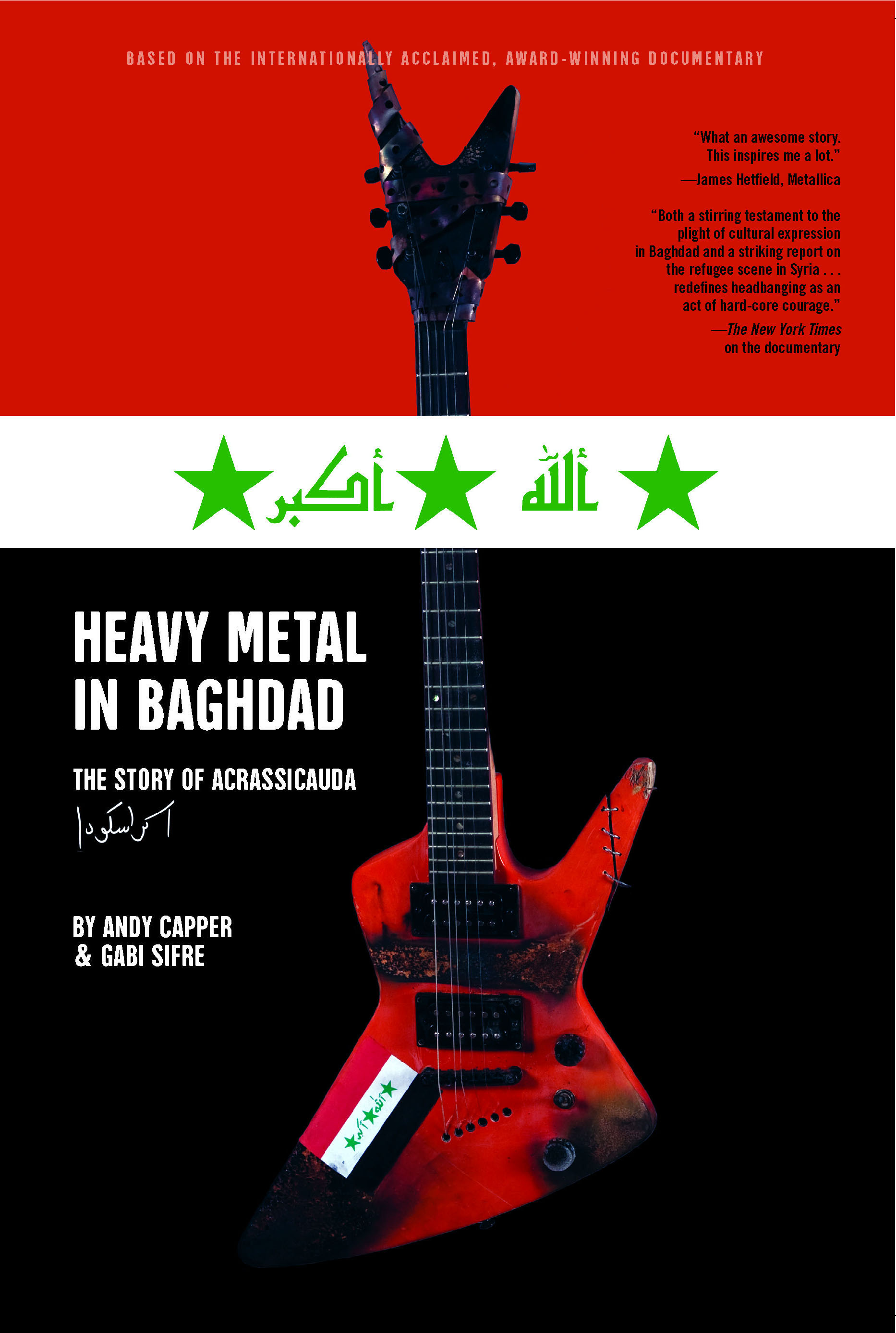 On Heavy Metal Heavy Metal In Baghdad Book By Vice Media Andy Capper Gabi