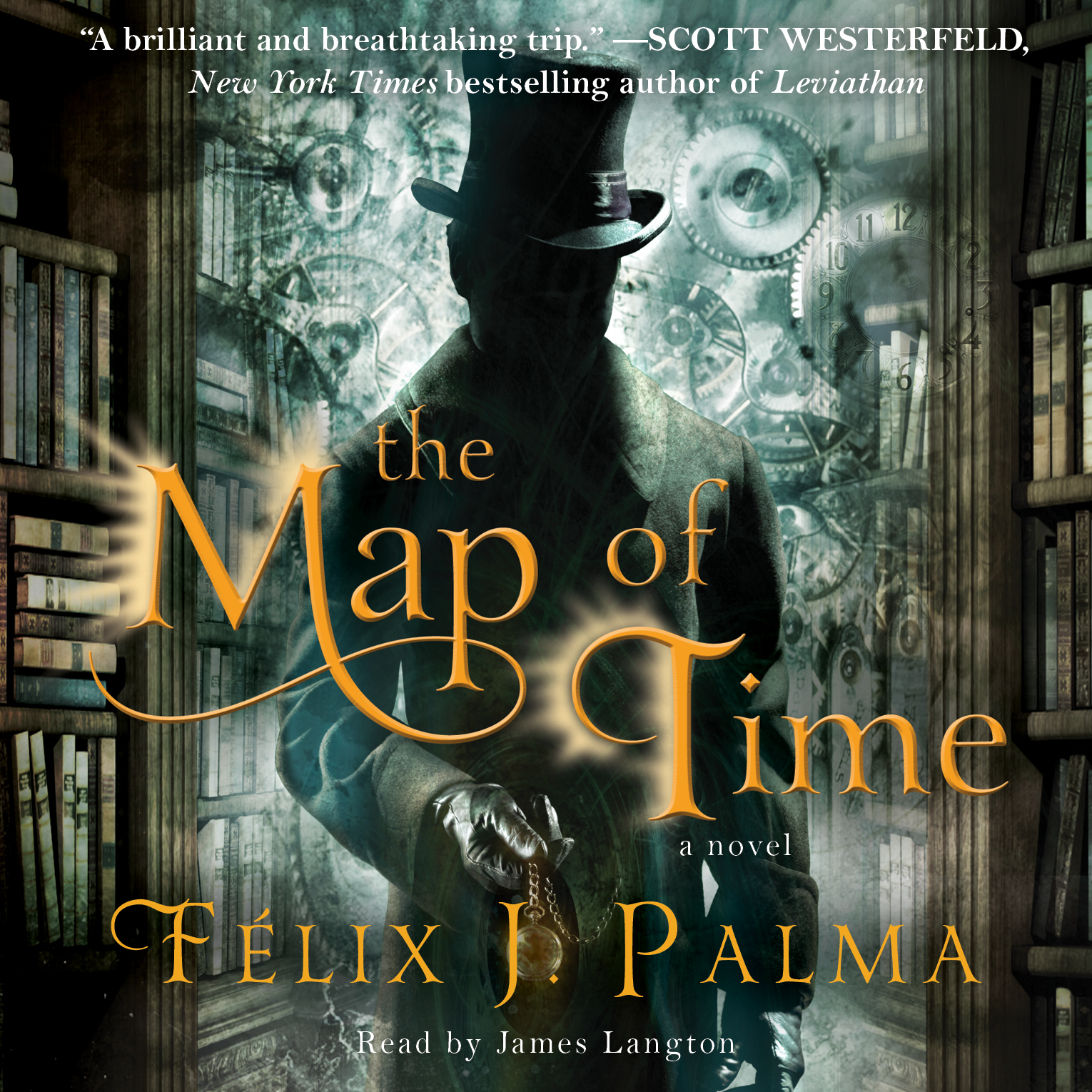 Felix J Palma Libros The Map Of Time Audiobook By Félix J Palma James Langton