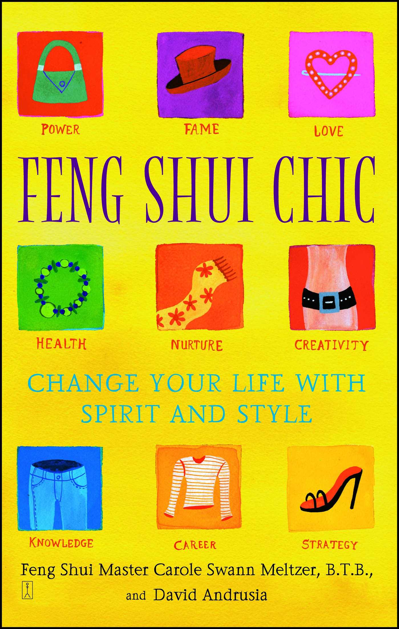 Feng Shui Chic Book By Carole Meltzer David Andrusia Official Publisher Page Simon Schuster
