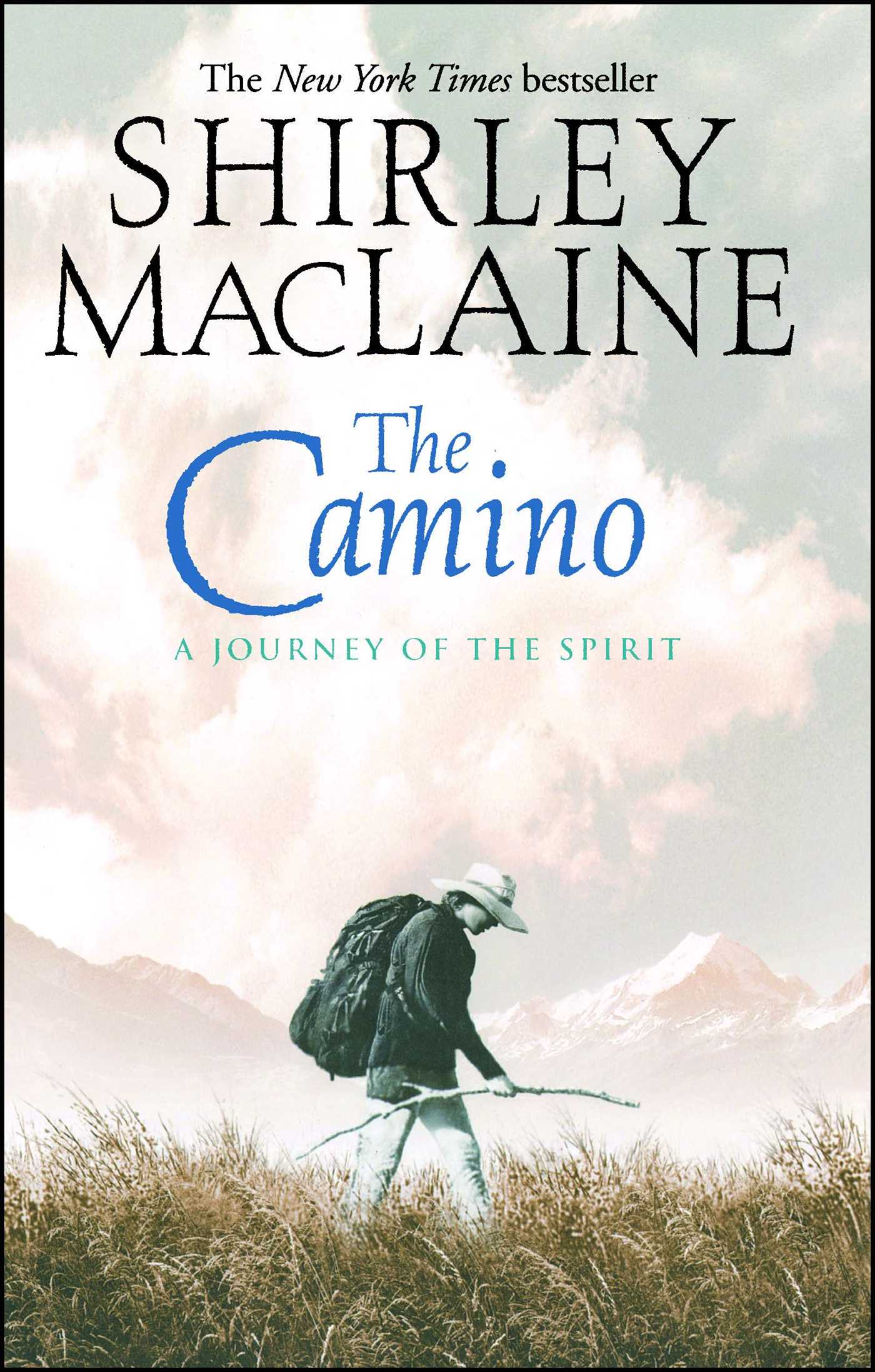 Camino Island Paperback Release Date The Camino Book By Shirley Maclaine Official Publisher Page