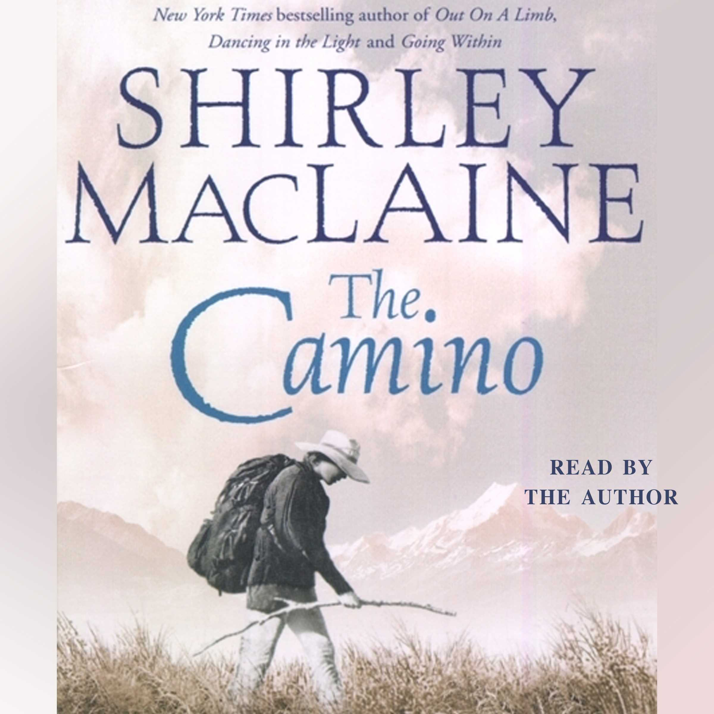 Camino Island Paperback Release Date The Camino Audiobook By Shirley Maclaine Official Publisher Page