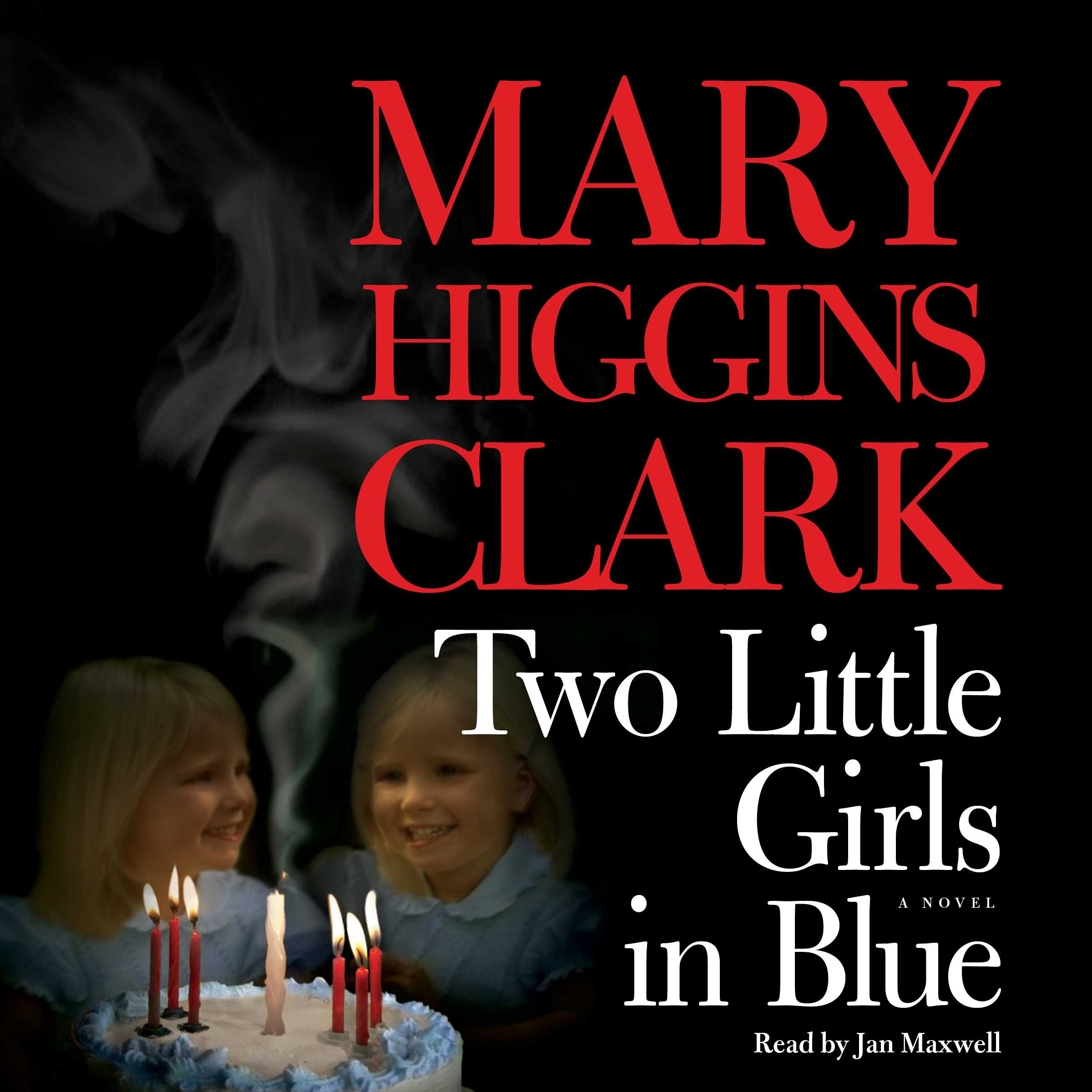 Mary Higgins Clark Mejores Libros Two Little Girls In Blue Audiobook By Mary Higgins Clark