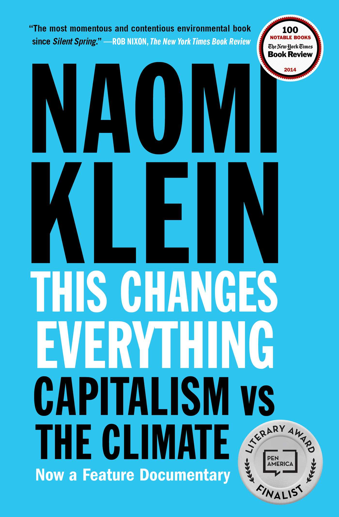 El Arte Mas Noble Es Hacer Feliz A Los Demas This Changes Everything Book By Naomi Klein Official