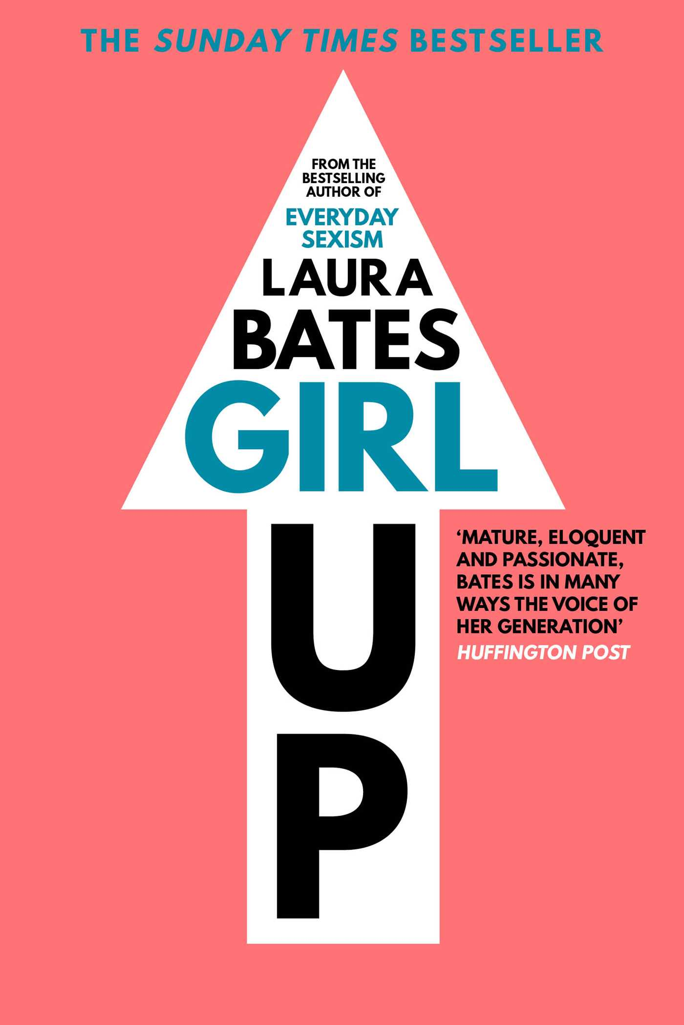 Amazon Uk Books Girl Up Book By Laura Bates Official Publisher Page Simon