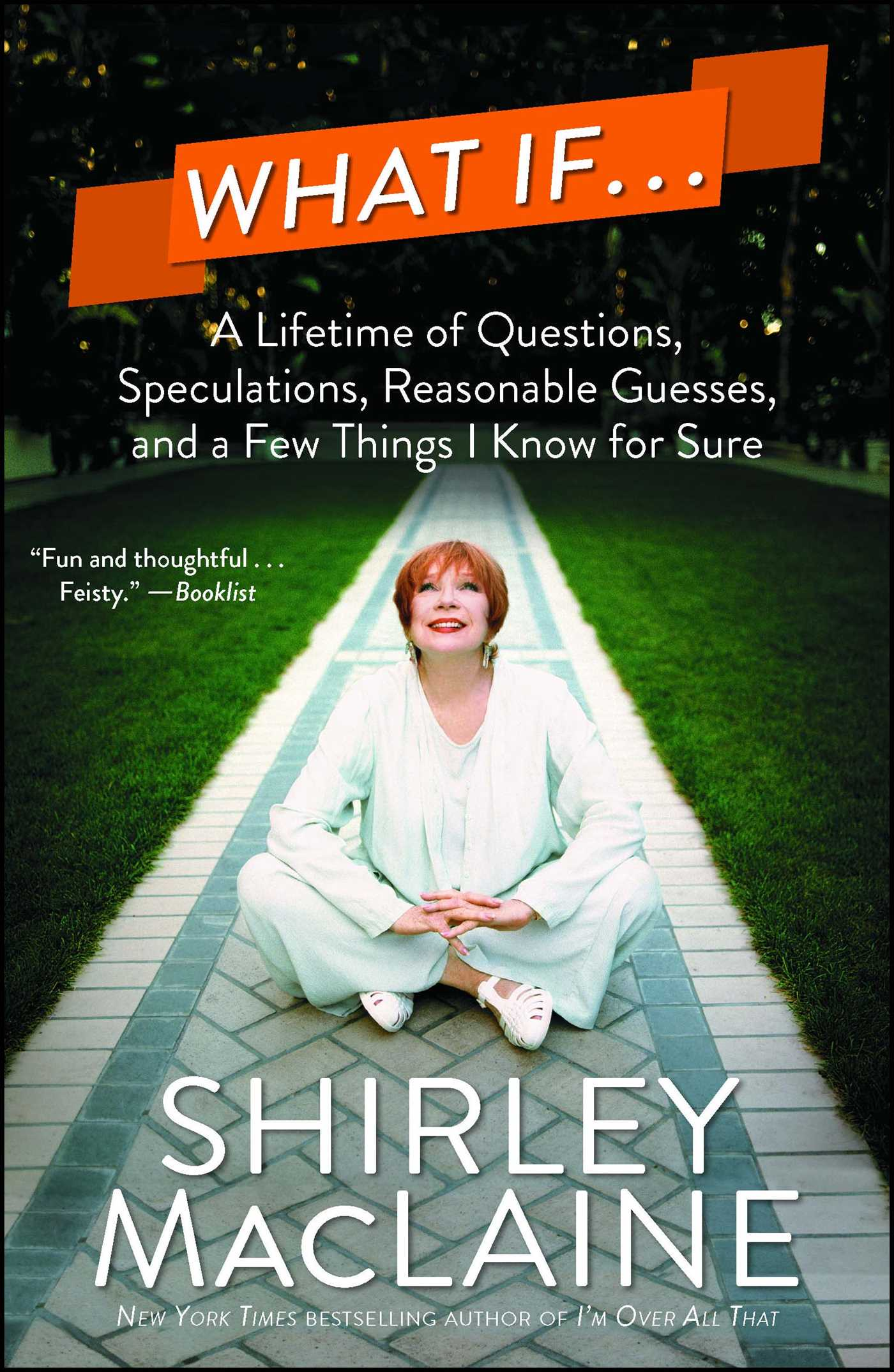Camino Island Paperback Release Date What If Book By Shirley Maclaine Official Publisher Page