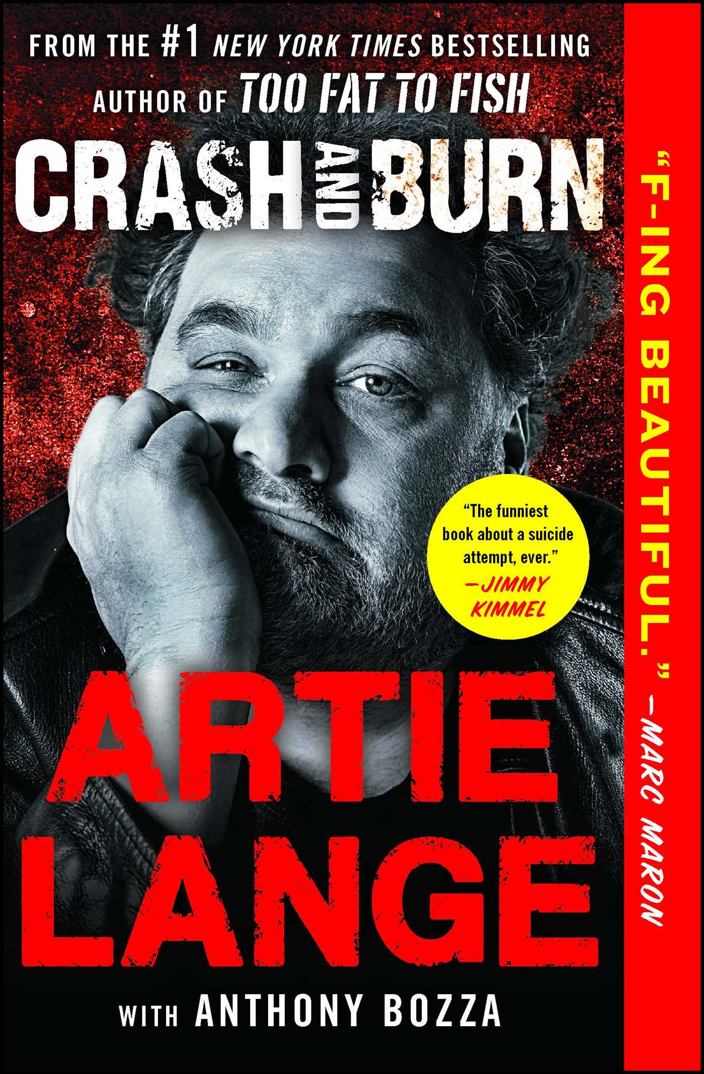 Artie Lange New York Crash And Burn Book By Artie Lange Anthony Bozza Official