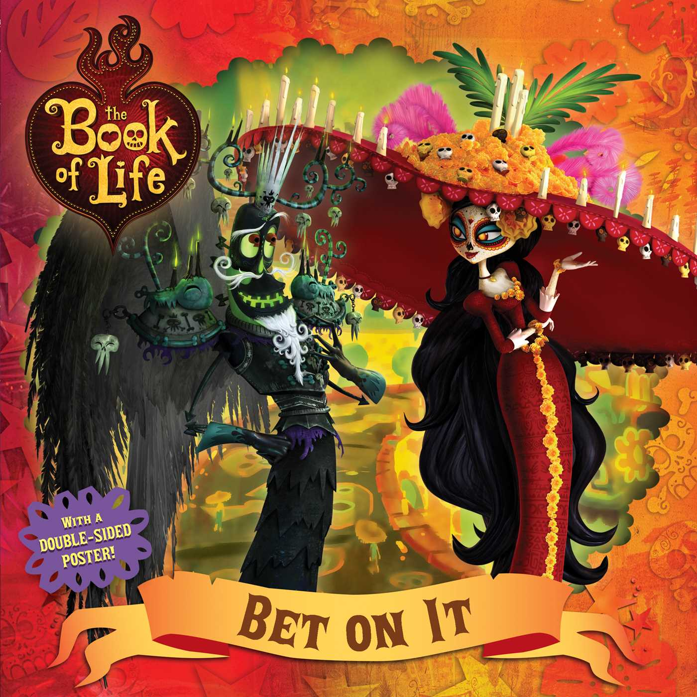 El Libro De La Vida Catrina Bet On It Book By Cordelia Evans Reel Fx Inc