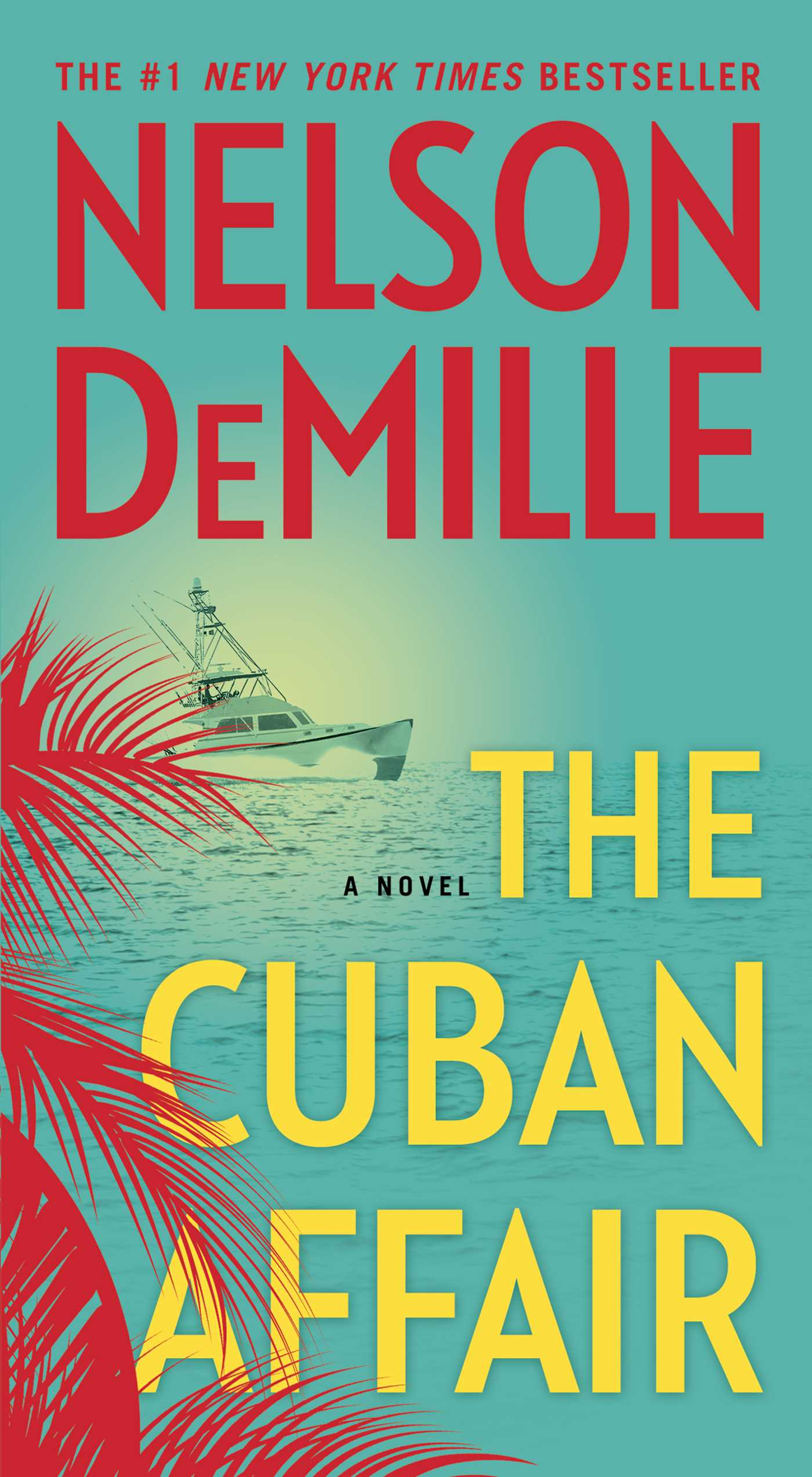 Bestsellers Libros The Cuban Affair Book By Nelson Demille Official Publisher