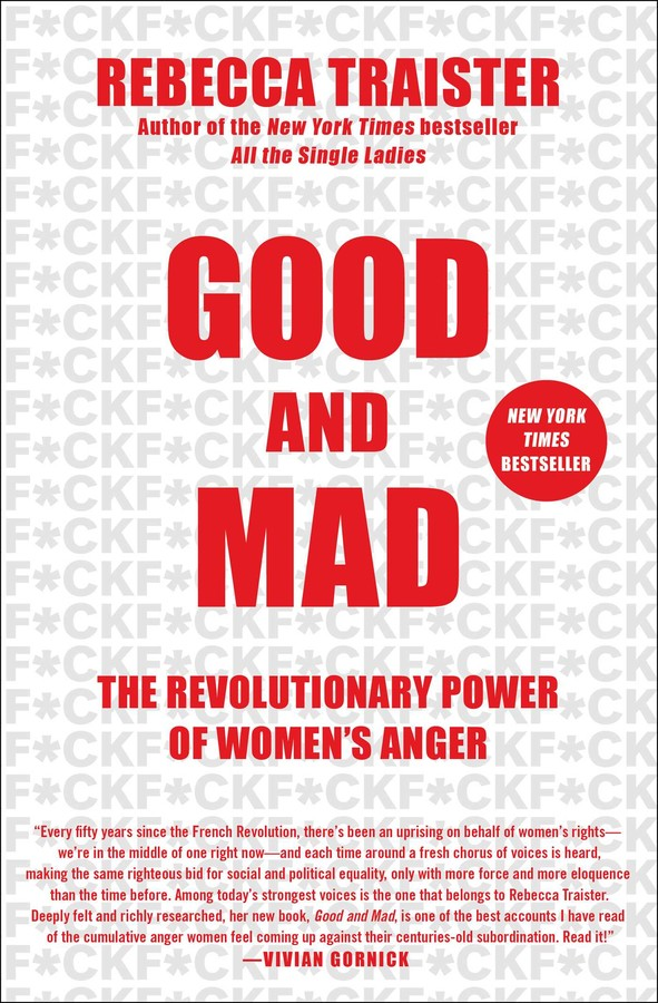 Good and Mad Book by Rebecca Traister Official Publisher Page