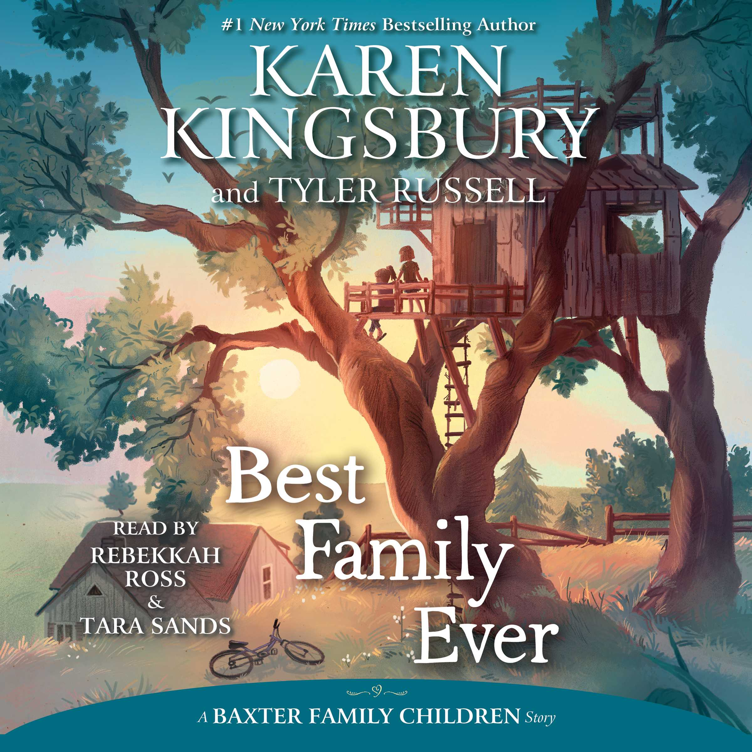 Best Read Ever Best Family Ever Audiobook By Karen Kingsbury Tyler Russell