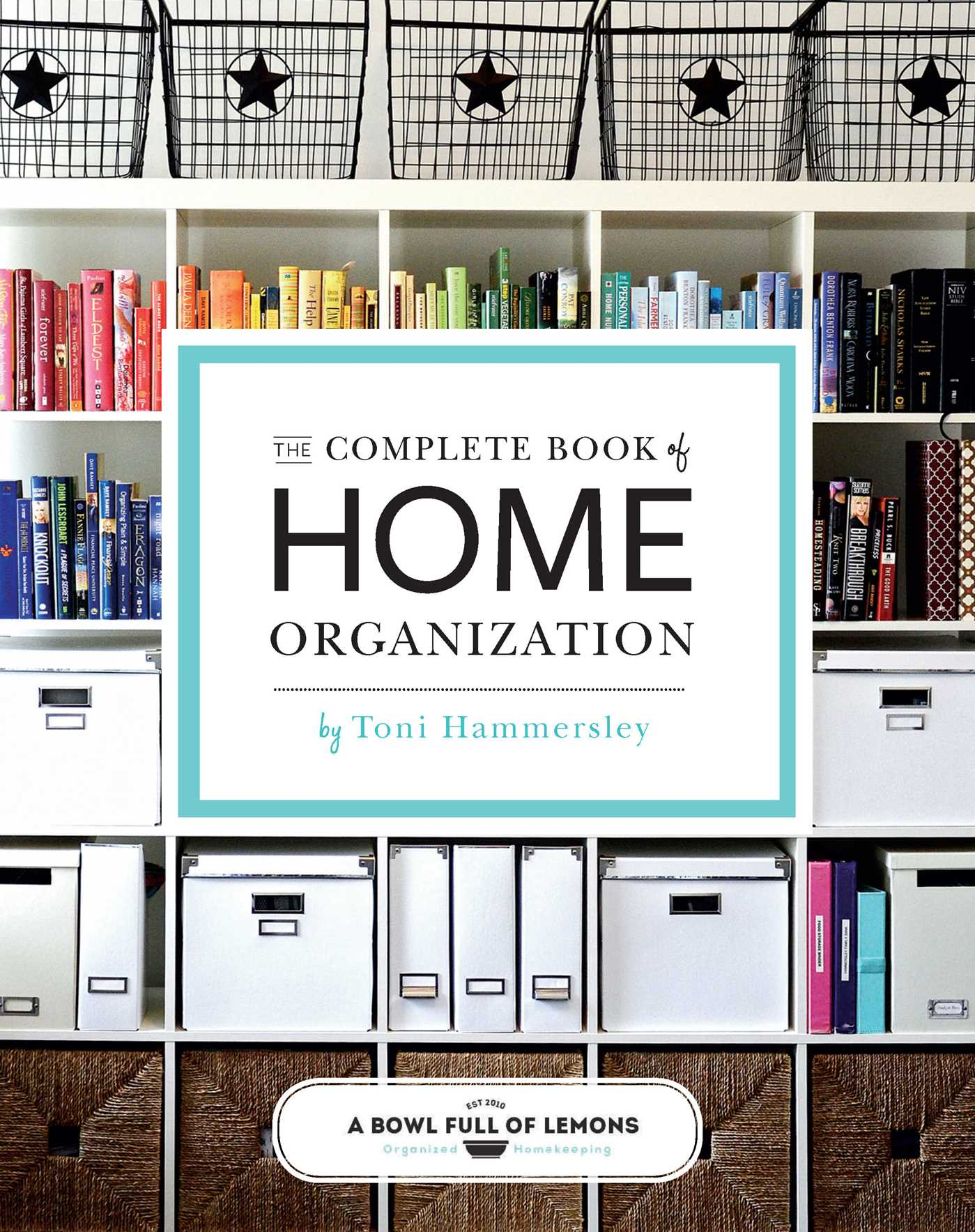Home Organization The Complete Book Of Home Organization Book By Abowlfulloflemons