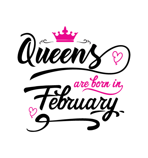 queens are born in february svg dxf png