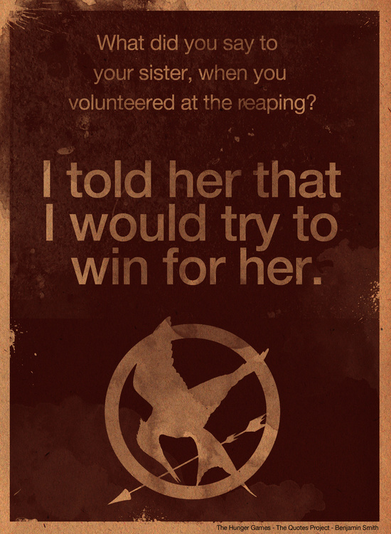 The Hunger Games Quote by The Quotes Project