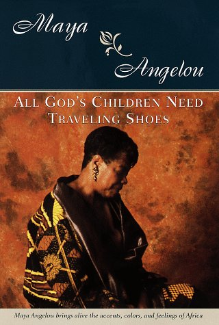 All God's Children Need Traveling Shoes Books