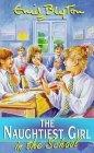The Naughtiest Girl in the School (The Naughtiest Girl, #1) Books