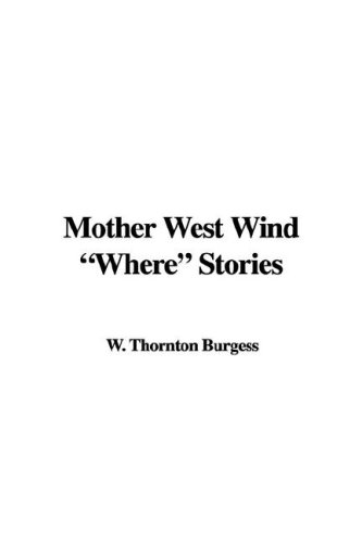 """Mother West Wind """"Where"""" Stories Books"""
