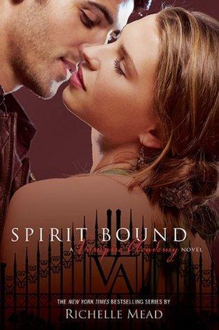 Spirit Bound (Vampire Academy, #5) Books