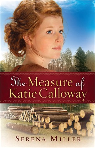 The Measure of Katie Calloway (Michigan Northwoods, #1) Books