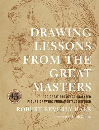 Drawing Lessons from the Great Masters: 100 Great Drawings Analyzed, Figure Drawing Fundamentals Defined Books