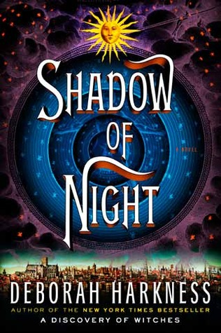 Shadow of Night (All Souls Trilogy, #2) Books