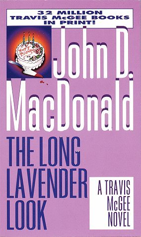 The Long Lavender Look (Travis McGee #12) Books