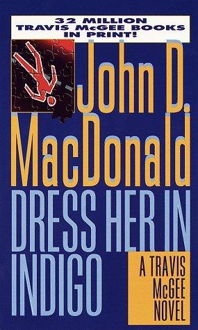 Dress Her in Indigo (Travis McGee #11) Books
