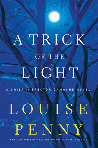 A Trick of the Light (Chief Inspector Armand Gamache, #7) Books