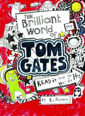 The Brilliant World of Tom Gates (Tom Gates, #1) Books