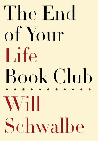 The End of Your Life Book Club Books