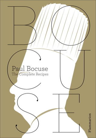 Paul Bocuse: The Complete Recipes Books