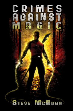 Crimes Against Magic (Hellequin Chronicles, #1) Books