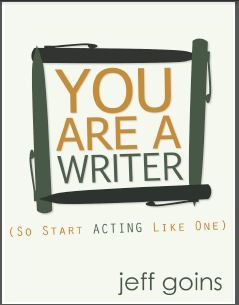 You Are A Writer (So Start Acting Like One) Books