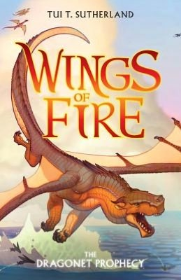 The Dragonet Prophecy (Wings of Fire, #1) Books