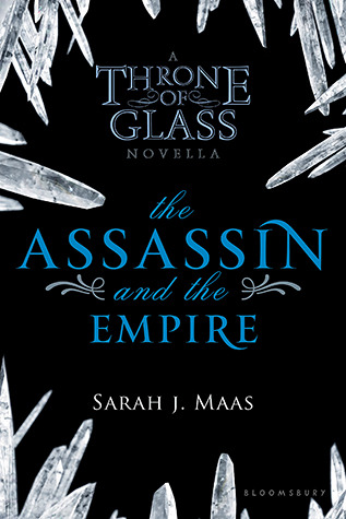 The Assassin and the Empire (Throne of Glass, #0.5) Books