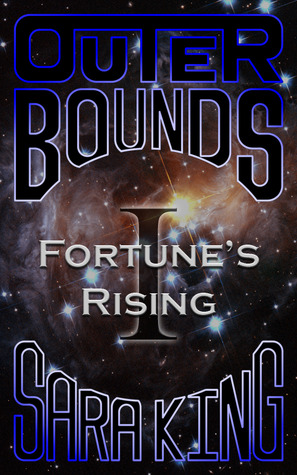 Fortune's Rising (Outer Bounds, #1) Books