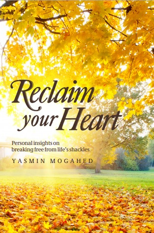 Reclaim Your Heart: Personal Insights on Breaking Free from Life's Shackles Books