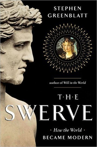 The Swerve: How the World Became Modern Books