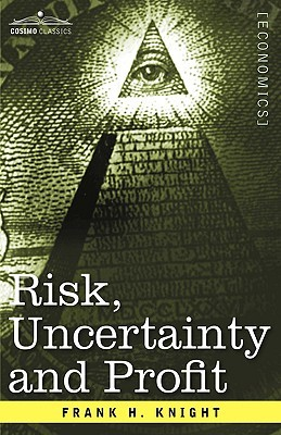 Risk, Uncertainty and Profit Books