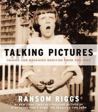 Talking Pictures: Images and Messages Rescued from the Past Books