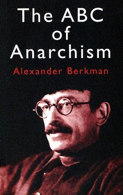 The ABC of Anarchism Books