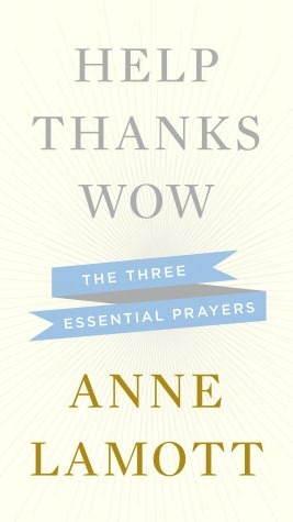 Help Thanks Wow: The Three Essential Prayers Books