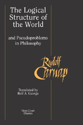 The Logical Structure of the World and Pseudoproblems in Philosophy Books