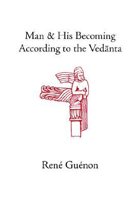 Man and His Becoming According to the Vedanta Books