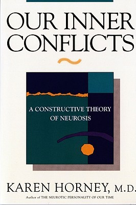 Our Inner Conflicts: A Constructive Theory of Neurosis Books