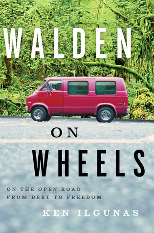 Walden on Wheels: On the Open Road from Debt to Freedom Books