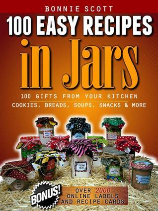 100 Easy Recipes in Jars Books