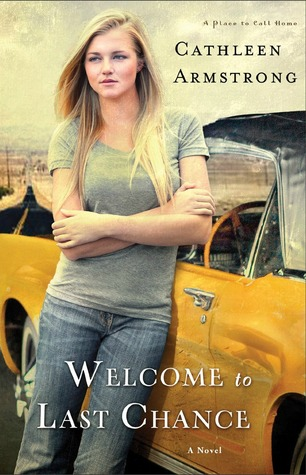 Welcome to Last Chance (A Place to Call Home, #1) Books