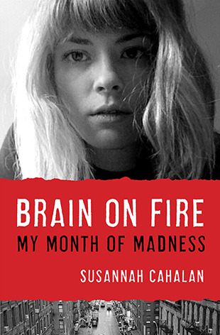 Brain on Fire: My Month of Madness Books